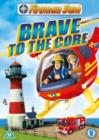 Image for Fireman Sam: Brave to the Core