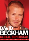 Image for David Beckham: Global Superstar