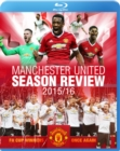 Image for Manchester United: Season Review 2015/2016