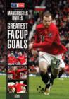 Image for Manchester United FC: Greatest Goals