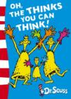 Image for Oh, the thinks you can think!