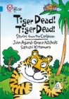 Image for Tiger dead! Tiger dead!  : stories from the Caribbean