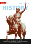 Image for Collins key stage 3 historyBook 1,: 1066-1750