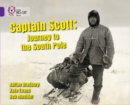 Image for Captain Scott  : journey to the South Pole