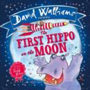 Image for The first hippo on the moon  : based on a true story