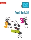 Image for Busy ant mathsPupil book 3B