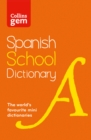 Image for Collins Gem Spanish School Dictionary : Trusted Support for Learning, in a Mini-Format