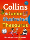 Image for Collins Junior Illustrated Thesaurus : Boost Your Word Power, for Age 6+
