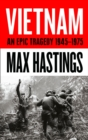 Image for Vietnam  : an epic tragedy, 1945-75