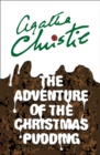 Image for The adventure of the Christmas pudding  : and a selection of entrâees