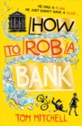Image for How to rob a bank