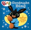 Image for Goodnight Bing  : a bedtime touch and feel book