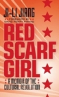 Image for Red scarf girl  : a memoir of the cultural revolution