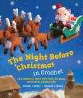 Image for The night before Christmas in crochet: the complete poem with easy-to-make amigurumi characters