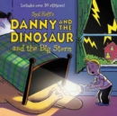 Image for Danny and the Dinosaur and the Big Storm