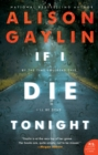 Image for If I Die Tonight: A Novel