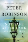 Image for Not Safe After Dark: And Other Stories