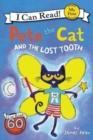Image for Pete the cat and the lost tooth