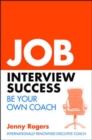 Image for Job interview success  : your complete guide to practical interview skills