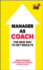 Image for Manager as coach  : the new way to get results