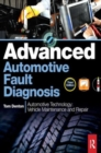 Image for Advanced automotive fault diagnosis  : automotive technology