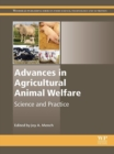 Image for Advances in agricultural animal welfare: science and practice