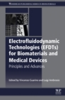 Image for Electrofluidodynamic technologies (EFDTs) for biomaterials and medical devices: principles and advances