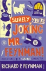 Image for Surely you're joking, Mr Feynman!  : adventures of a curious character