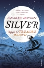 Image for Silver  : return to Treasure Island