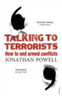 Image for Talking to terrorists  : how to end armed conflicts