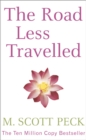 Image for The road less travelled  : a new psychology of love, traditional values and spiritual growth