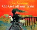 Image for Oi! Get off our train