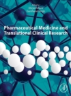 Image for Pharmaceutical Medicine and Translational Clinical Research