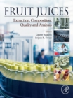 Image for Fruit juices: extraction, composition, quality and analysis