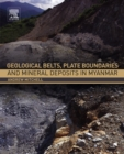 Image for Geological belts, plate boundaries, and mineral deposits in Myanmar