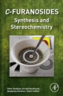 Image for C-furanosides: synthesis and stereochemistry
