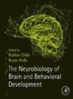Image for The Neurobiology of Brain and Behavioral Development
