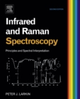 Image for Infrared and raman spectroscopy: principles and spectral interpretation