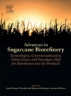 Image for Advances in sugarcane biorefinery: technologies, commercialization, policy issues and paradigm shift for bioethanol and by-products