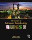 Image for Introduction to petroleum biotechnology
