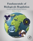 Image for Fundamentals of biologicals regulation: vaccines and biotechnology medicines