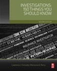 Image for Investigations: 150 Things You Should Know