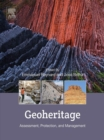 Image for Geoheritage: assessment, protection, and management