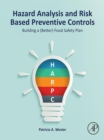 Image for Hazard analysis and risk based preventive controls: building a (better) food safety plan