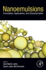 Image for Nanoemulsions: formulation, applications, and characterization