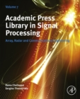 Image for Academic Press Library in signal processing: array, radar and communications engineering. : Volume 7