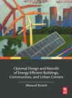 Image for Optimal design and retrofit of energy efficient buildings, communities, and urban centers