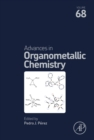 Image for Advances in organometallic chemistry. : Volume 68