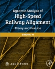 Image for Dynamic analysis of high-speed railway alignment: theory and practice