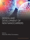 Image for Design and development of new nanocarriers